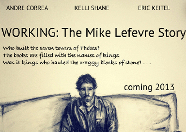 "Cast as Lead in ""Working: The Mike Lefevre Story"""
